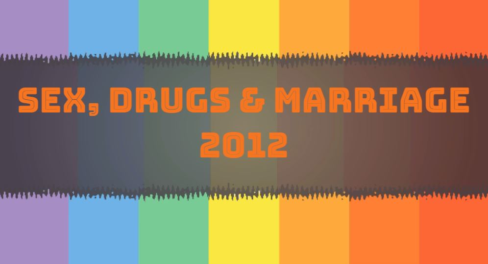 sex drugs marriage 2012